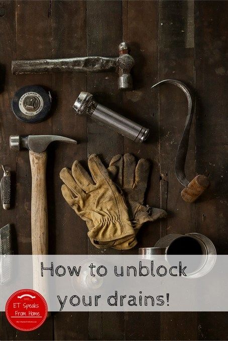 how to unblock your drains