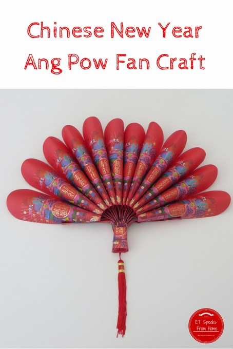 Chinese new year ang pow fan et speaks from home for Ang pow decoration craft work