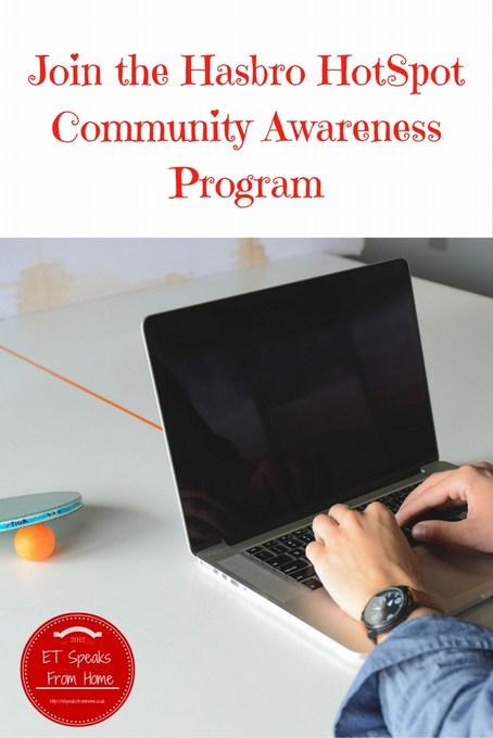 Join the Hasbro HotSpot Community Awareness Program