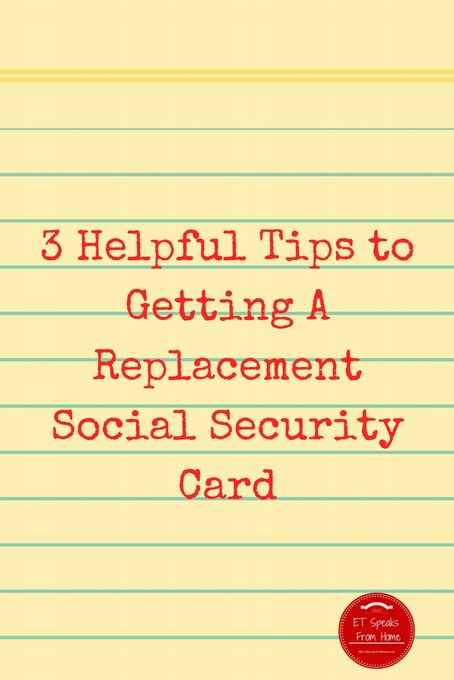 3 Helpful Tips to Getting A Replacement Social Security Card