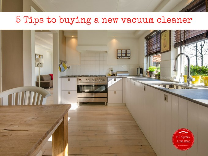 5 Tips to buying a new vacuum cleaner