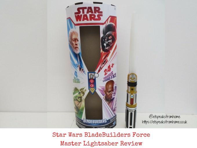 Star Wars BladeBuilders Force Master Lightsaber Review