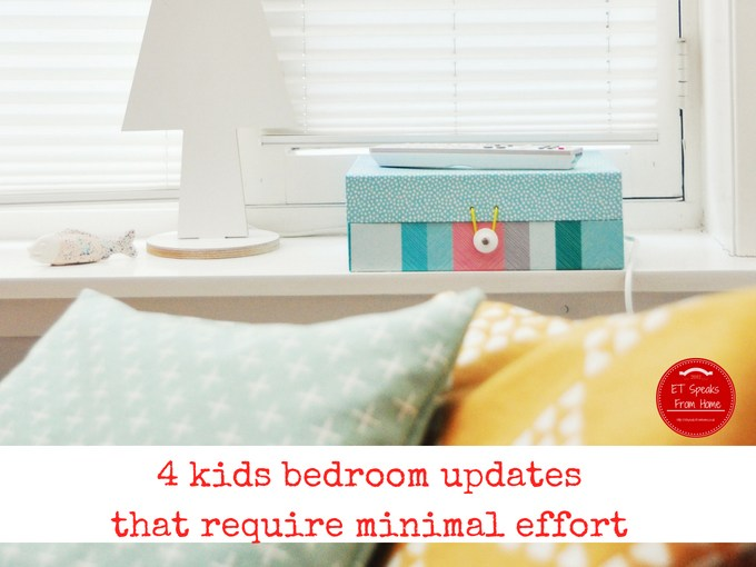 4 kids bedroom updates that require minimal effort