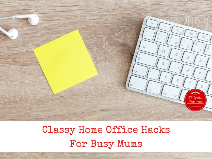 Classy Home Office Hacks For Busy Mums