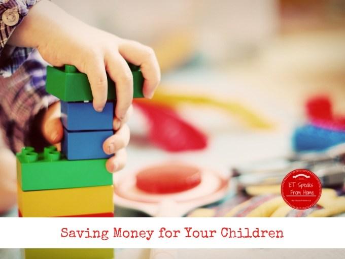 Saving Money for Your Children