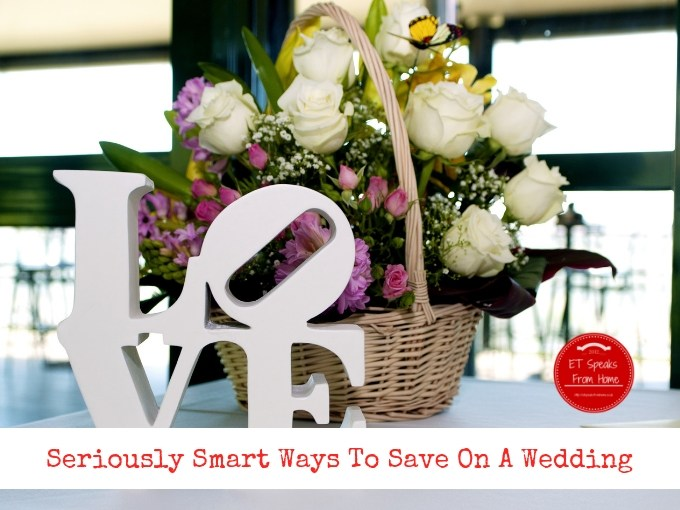Seriously Smart Ways To Save On A Wedding