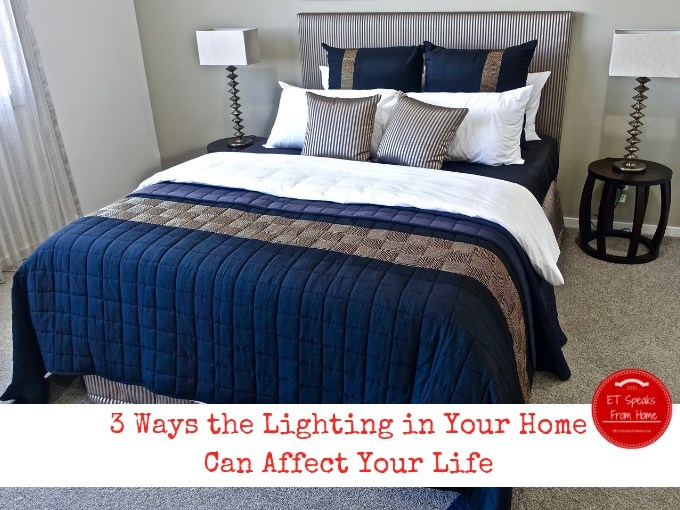 3 Ways the Lighting in Your Home Can Affect Your Life