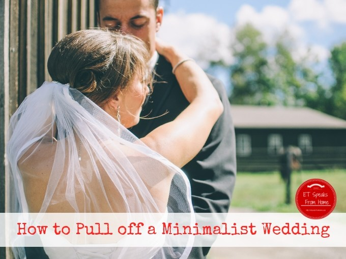 How to Pull off a Minimalist Wedding