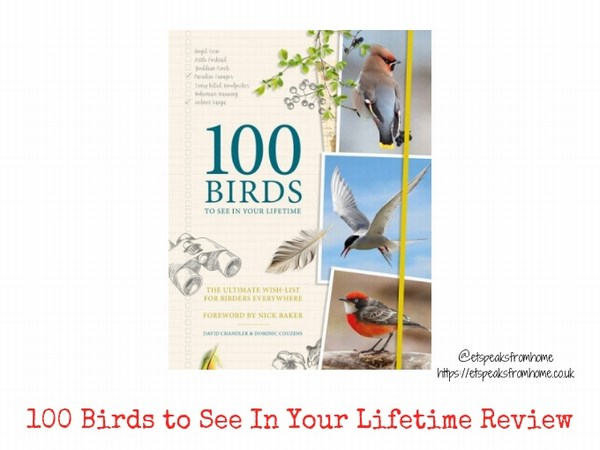 100 Birds to See In Your Lifetime Review