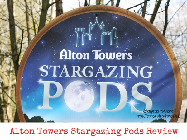 Alton Towers Resort Stargazing Pods Review