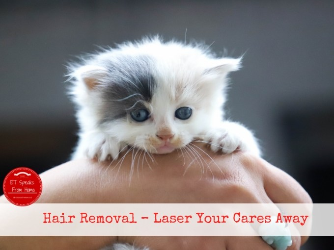 Hair Removal – Laser Your Cares Away