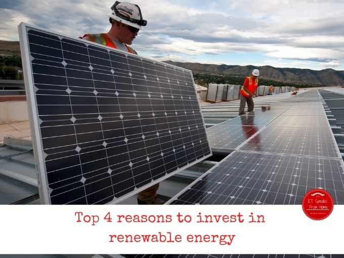 4 reasons to invest in renewable energy