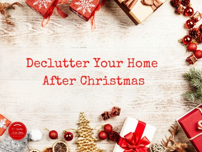 Declutter Your Home After Christmas