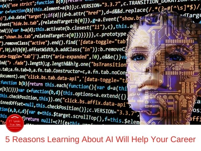 5 Reasons Learning About AI Will Help Your Career