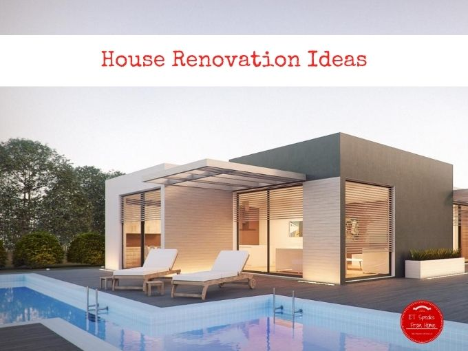 House Renovation Ideas