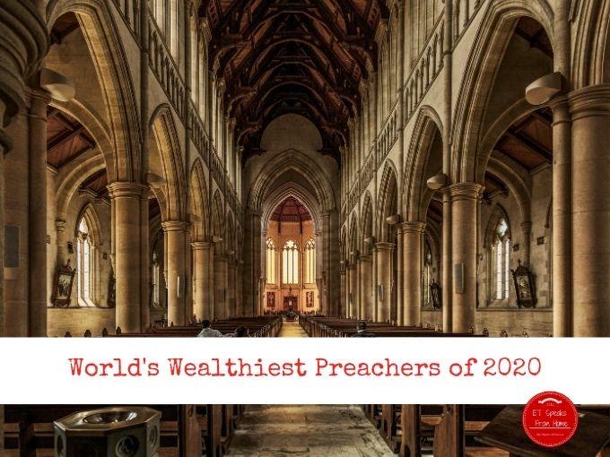 World's Wealthiest Preachers of 2020