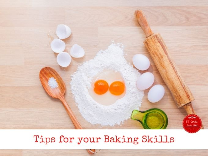 Tips for your Baking Skills