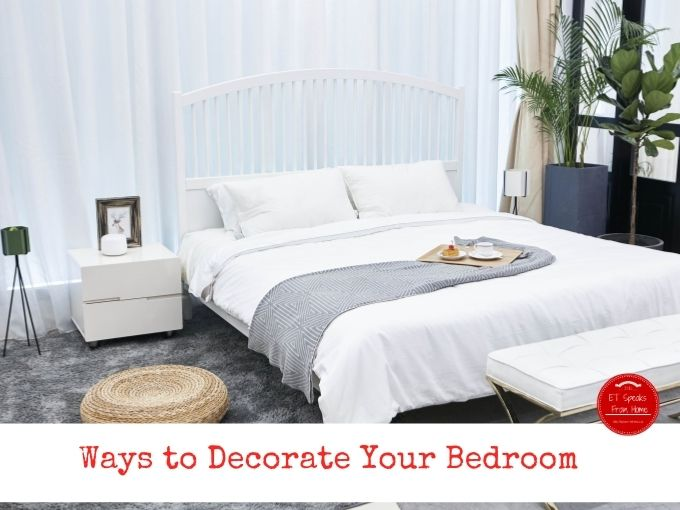 Ways to Decorate Your Bedroom