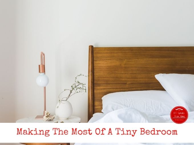 Making The Most Of A Tiny Bedroom