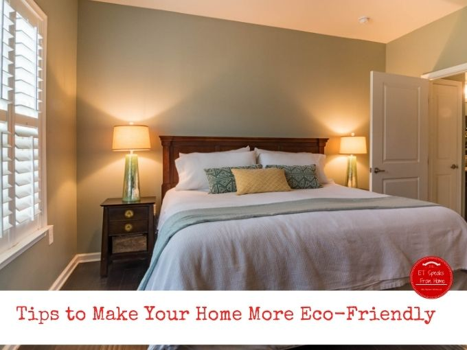 Tips to Make Your Home More Eco-Friendly