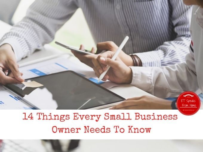 14 Things Every Small Business Owner Needs To Know