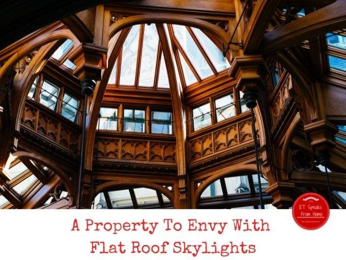 A Property To Envy With Flat Roof Skylights