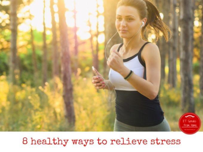 8 healthy ways to relieve stress