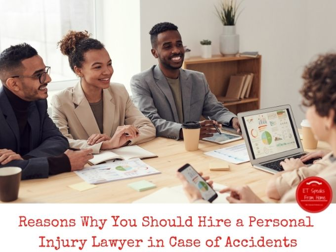 Reasons Why You Should Hire a Personal Injury Lawyer in Case of Accidents